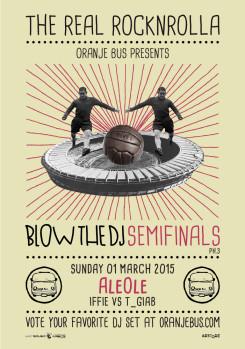 Blow the DJ 2014/15 - Semifinals/PH3